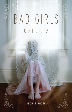 book-cover-bad-girls-dont-die-12166720-772-1200